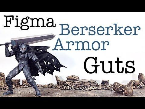 Max Factory Figma Berserk BERSERKER ARMOR GUTS Action Figure Toy Review