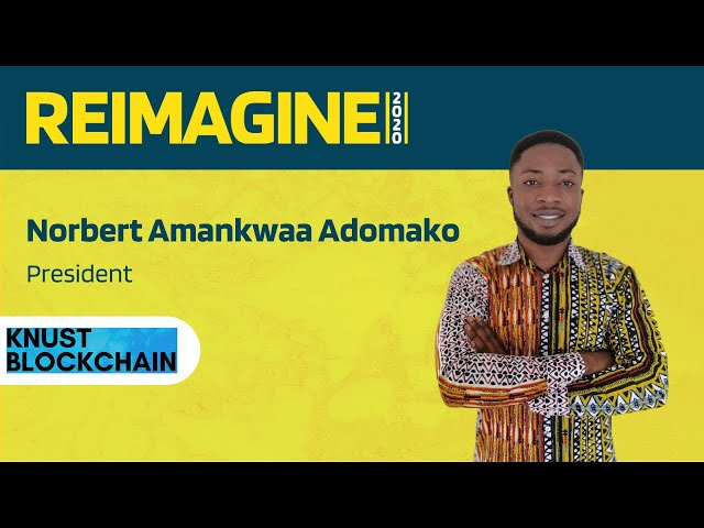 REIMAGINE 2020 v2.0 - Norbert Amankwaa Adomako - Check in From Africa