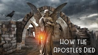 How the Apostles Died