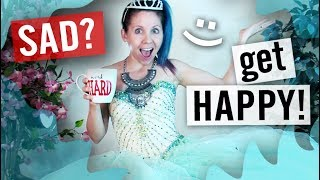 Depression - How to Get Happy When You Are Sad - Super Fun Ways
