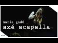 maria gadú - guelã ao vivo - axé acapella [vídeo oficial]