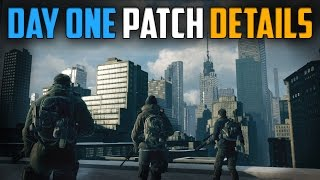 The Division | Day One Patch Details, Graphics Update