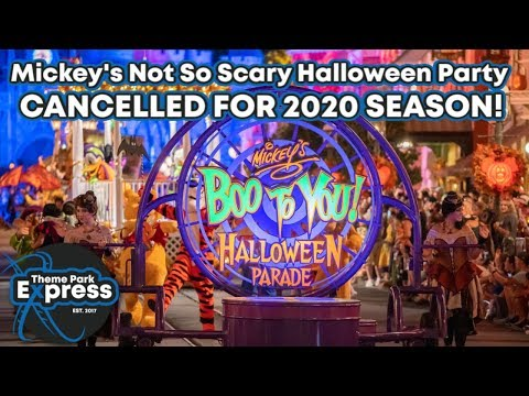 Halloween Dcp 2020 CANCELLED FOR 2020 SEASON! Mickey's Not So Scary Halloween Party