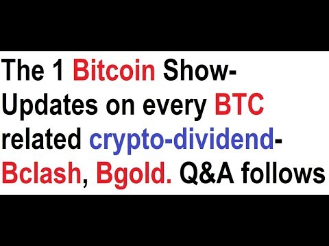 The 1 Bitcoin Show- Updates on every live & proposed BTC rel