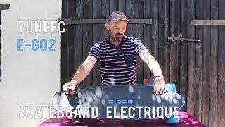 skate electrique yuneec e-go2 test et avis