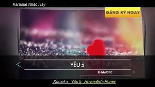 Yêu 5 ( karaoke) tropical remix