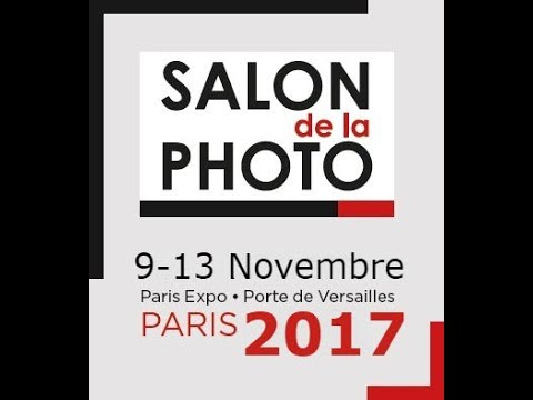 Visite Salon de la Photo Paris Novembre 2017