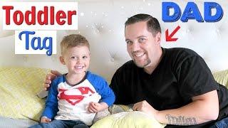 TODDLER TAG W/ DAD!