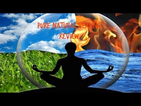 Pure Natural Healing review-Pure Natural Healing Program Hon