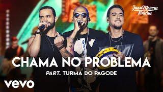 Chama No Problema (Ao Vivo Em São José Do Rio Preto / 2019)