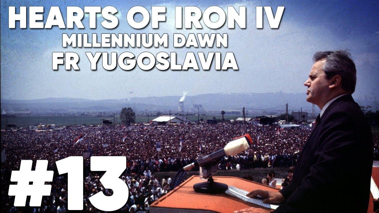 [13] Hearts of Iron IV - Millennium Dawn: 2000 - FR Yugoslavia - 15k$ GDP/C  - Heaven on Earth!