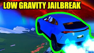 LOW GRAVITY MODE in Roblox Jailbreak