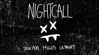 Steve Aoki - Night Call