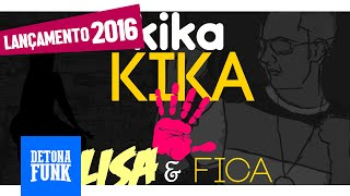 MC Moikano - Kika Por Cima da Pika (Lyric Video)