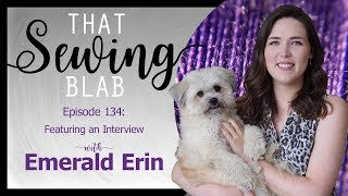 Download Mp3 That Sewing Blab Ep. 134: Bra Making Tips With Sewist And Designer Emerald Erin