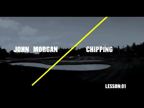 Improve Your Handicap: John E Morgan Golf Tips. Lesson 1: Chipping
