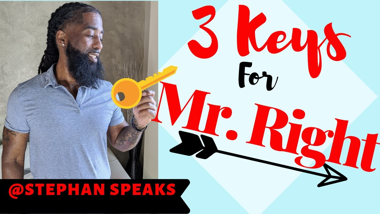 Download ❤️ 3 Keys To Finding Mr Right ❤️