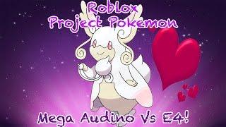 Roblox Project Pokemon - Beating E4 with Mega Audino!
