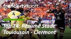 Top 14 : Le résumé de la finale entre le Stade Toulousain et Clermont