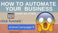 ClickFunnels & ActiveCampaign Marketing Automation - How To Automate Your Business