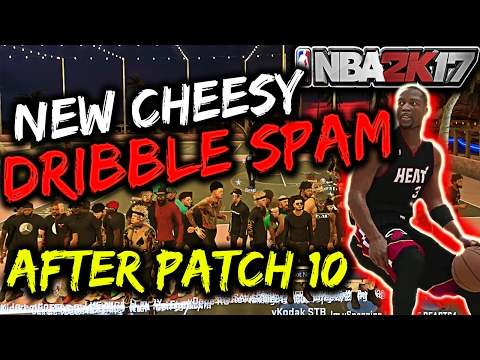 NBA 2K17 NEW CHEESY DRIBBLE SPAM AFTER PATCH 10 DWYANE WADE BETWEEN THE LEGS DRIBBLE SPAM TUTORIAL