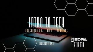 BDPA ATLANTA - I AM IT TRAINING - INTRO TO TECH