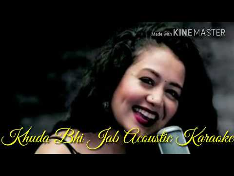 Khuda bhi Jab Acoustic Karaoke with Lyrics | Tony Kakkar | Neha Kakkar | T-Series Acoustics