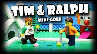 Tim and Ralph: Mini Golf (Episode 31)