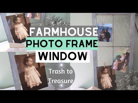FARMHOUSE DIY DECOR | FARMHOUSE PHOTO FRAME WINDOW | TRASH TO TREASURE