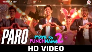 Paro Video Song | Pyaar Ka Punchnama 2