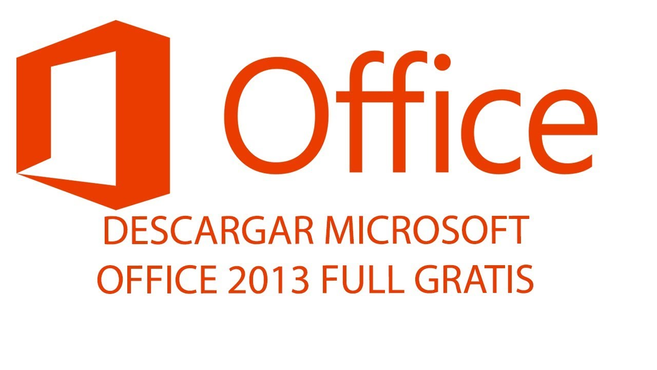DESCARGAR MICROSOFT OFFICE 2013 FULL GRATIS I…