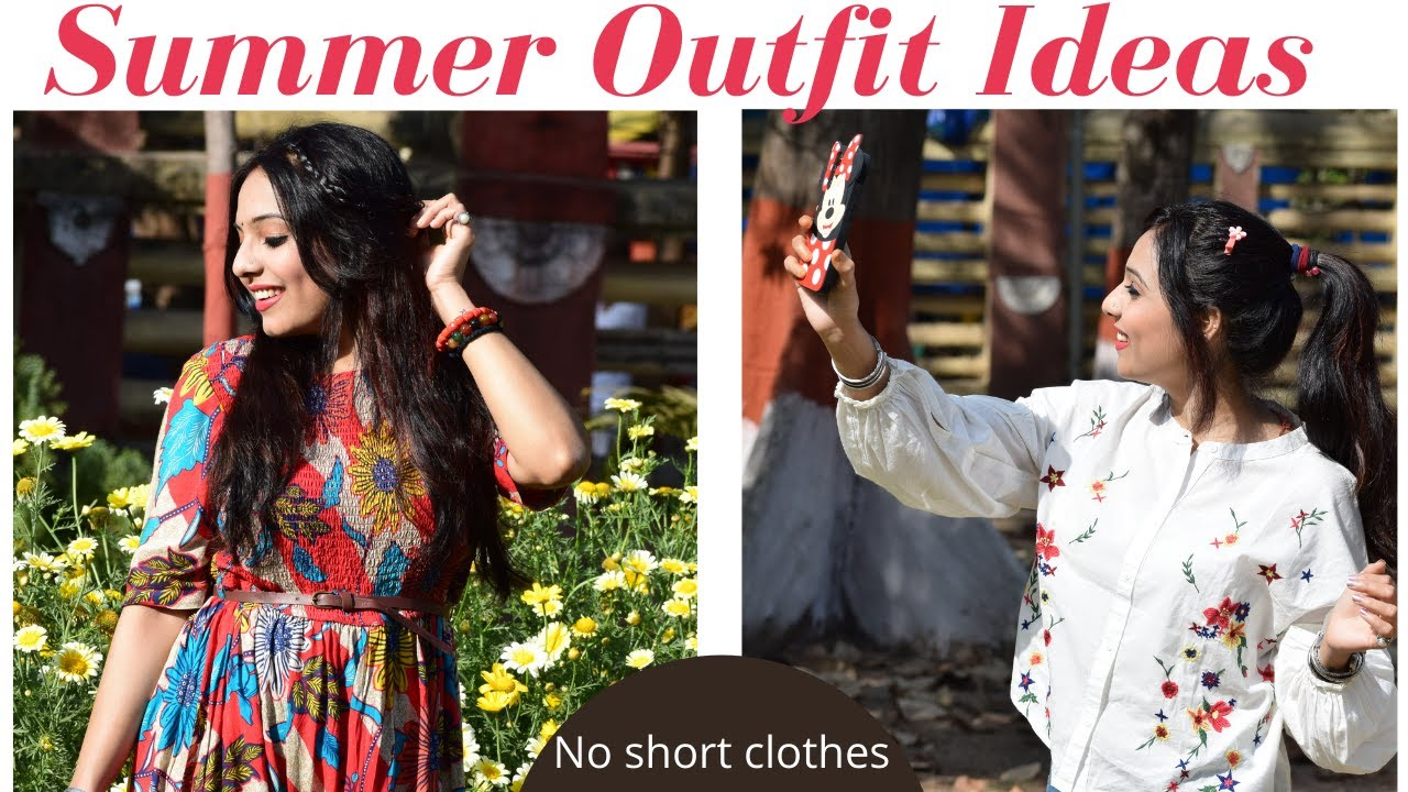 Summer Outfit Ideas without short clothes | Latest Summer Outfit trends 2021| Spring Outfit Ideas