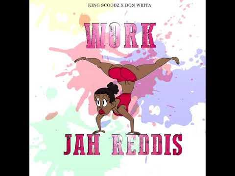 JAH REDDIS - WORK (CROP OVER 2018)