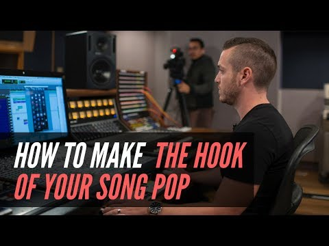 How To Make The Hook Of Your Song Pop - RecordingRevolution.com