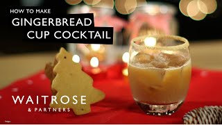 Gingerbread Cup Cocktail - Waitrose