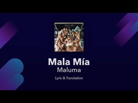 Maluma - Mala Mía Lyrics English & Spanish - English Translation / English Lyrics