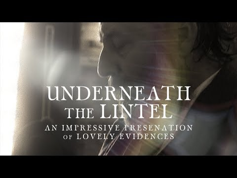 Underneath the Lintel – Now On Stage Thru Nov 19
