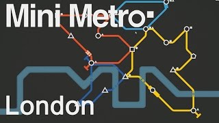 Mini Metro Gameplay Part 1 - LET