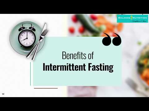 Benefits of Intermittent Fasting | Balance Nutrition