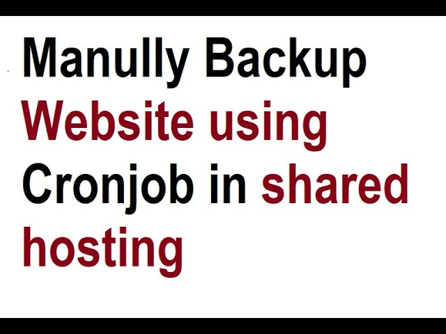 Cronjob manual backup in shared hosting