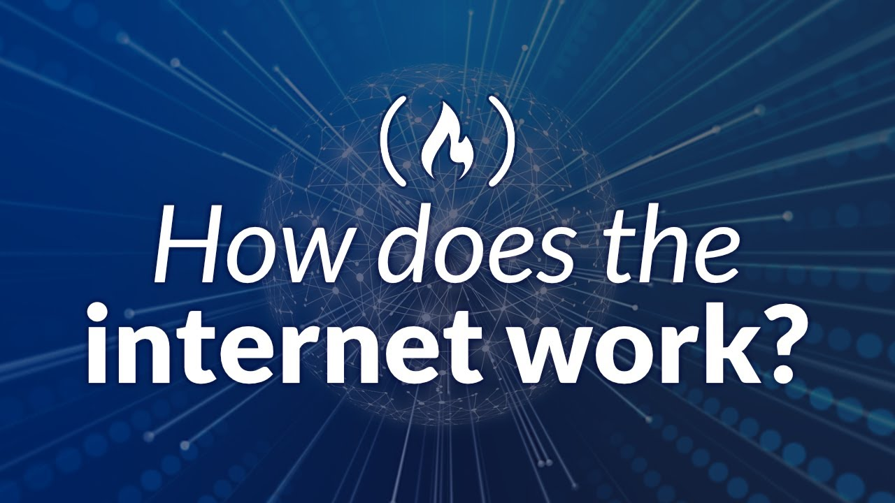How does the internet work? (Full Course)