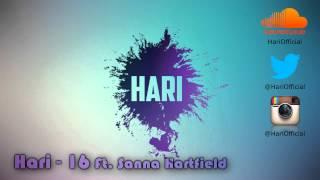 Hari - 16 ft. Sanna Hartfield