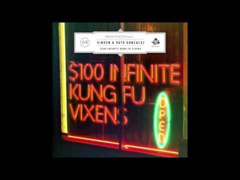 Sinden & Vato Gonzalez - $100 Infinite Kung Fu Vixens