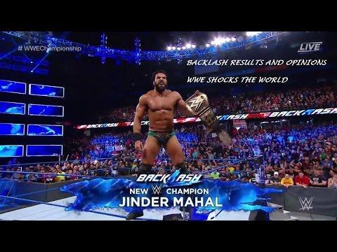 WWE Backlash Review, JINDER SHOCKS THE WORLD