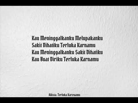 Adista-Terluka Karenamu (Lirik)