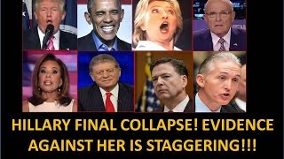 Hillary Final Collapse! Criminal Evidence Is Staggering!! Must See!!