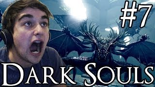 Dark Souls | #7 | Biggest Boss Yet!