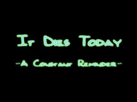 It Dies Today - A Constant Reminder [HQ]