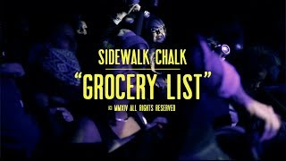 "Sidewalk Chalk - ""Grocery List"" (Official Video)"