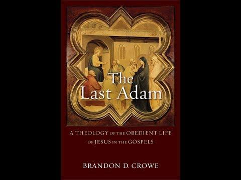 Brandon Crowe | The Last Adam